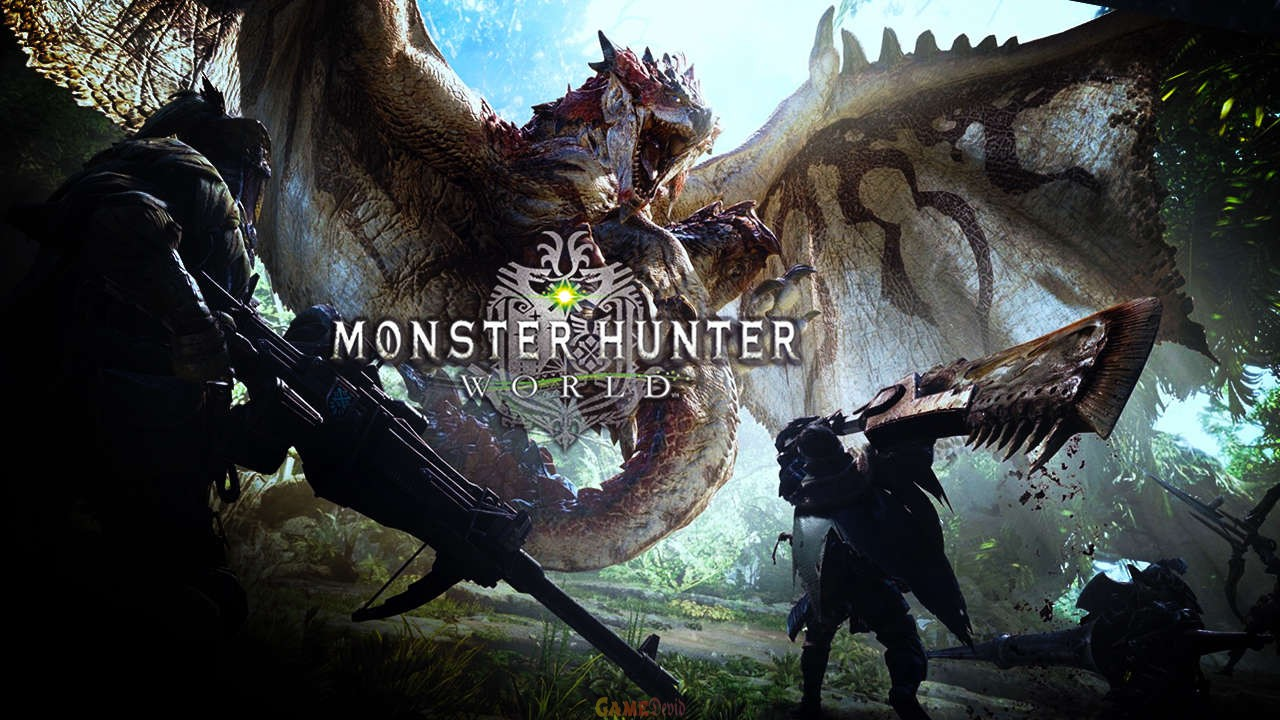 MONSTER HUNTER WORLD Complete Cracked Game Download Now
