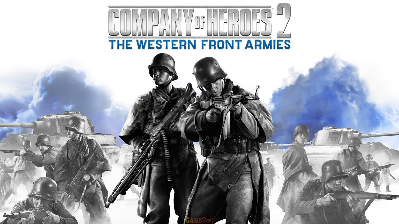 CoH 2 The Western Front Armies Oberkommando West Complete Version Fast Download