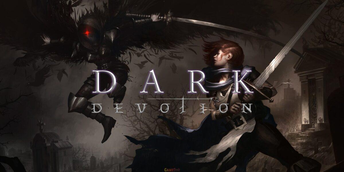 Dark Devotion Download Latest PC Version Now