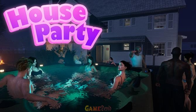 House Party Adult PC Game Complete Version Download Now