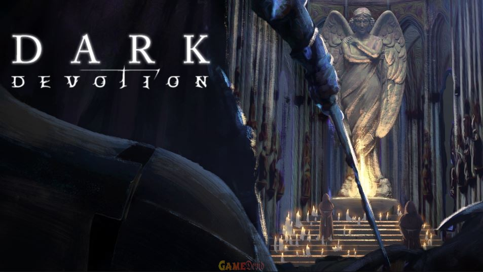 Dark Devotion Official PC Game Free Download