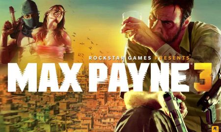 Max Payne 3 Official PC Game Download Now