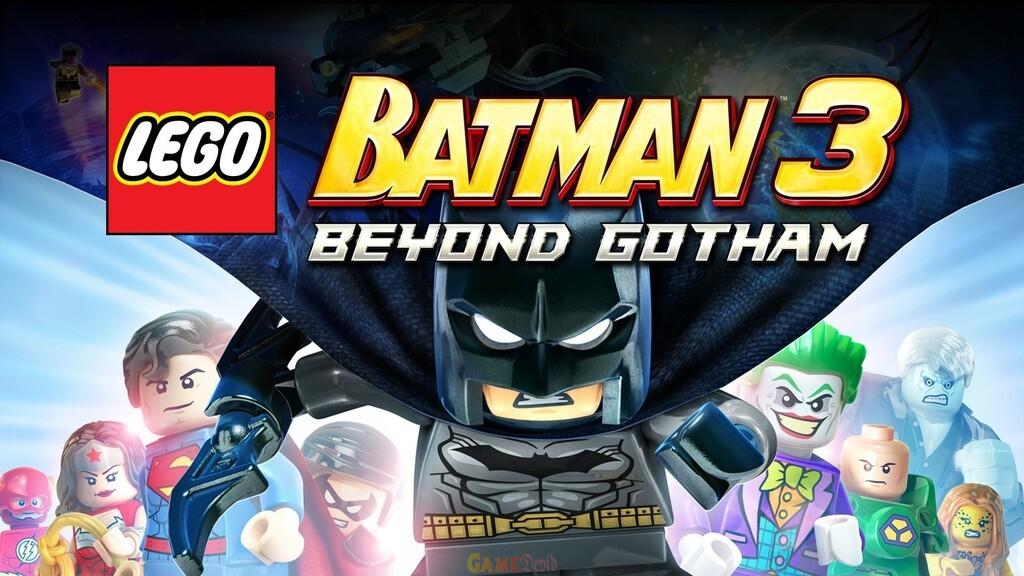 Lego Batman 3 Beyond Gotham PC Game Latest Download Here - GameDevid